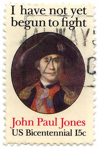 I have not yet begun to fight - John Paul Jones - US Bicentennial