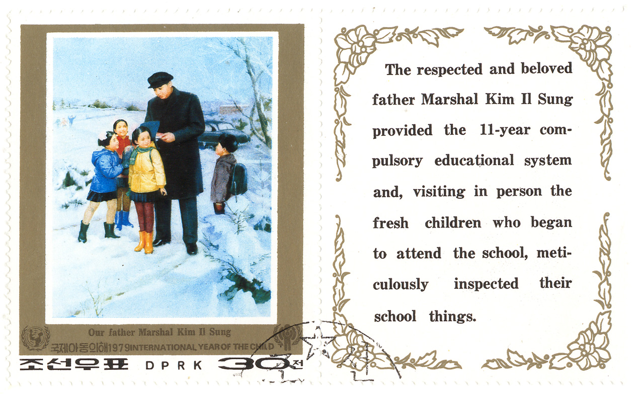 1979 International year of the child -  Our father Marshal Kim Il Sung - The respected and beloved father Marshal Kim Il Sung provided the 11-year compulsory educational system an, visiting in person the fresh children who began to attend the school, meticulously inspected their school things.
